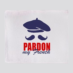 PARDON MY FRENCH Throw Blanket
