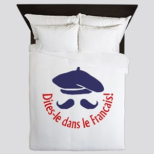 SAY IT IN FRENCH Queen Duvet