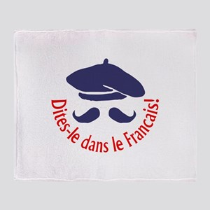 SAY IT IN FRENCH Throw Blanket