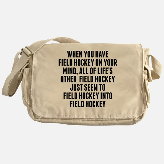Field Hockey On Your Mind Messenger Bag