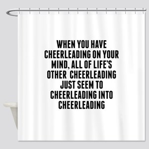 Cheerleading On Your Mind Shower Curtain
