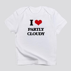 I love Partly Cloudy Infant T-Shirt
