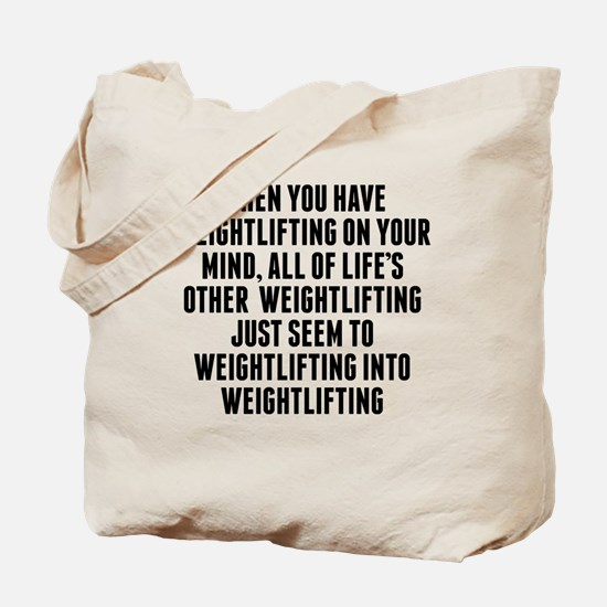 Weightlifting On Your Mind Tote Bag