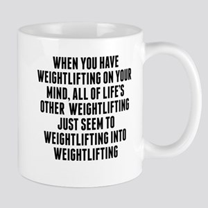 Weightlifting On Your Mind Mugs
