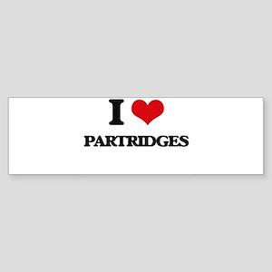 I Love Partridges Bumper Sticker