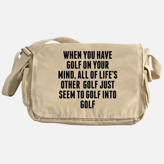 Golf On Your Mind Messenger Bag