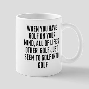 Golf On Your Mind Mugs