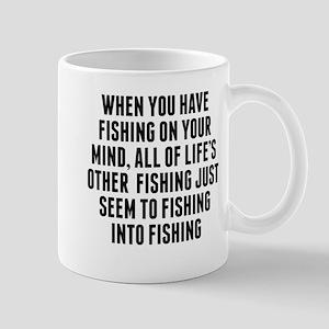 Fishing On Your Mind Mugs