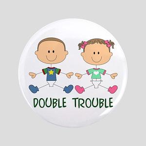 "TWINS DOUBLE TROUBLE 3.5"" Button"