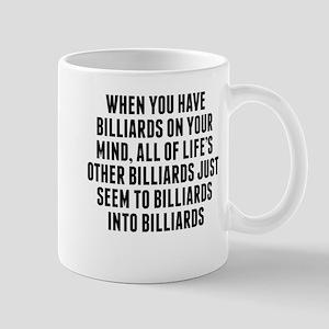 Billiards On Your Mind Mugs
