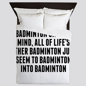 Badminton On Your Mind Queen Duvet