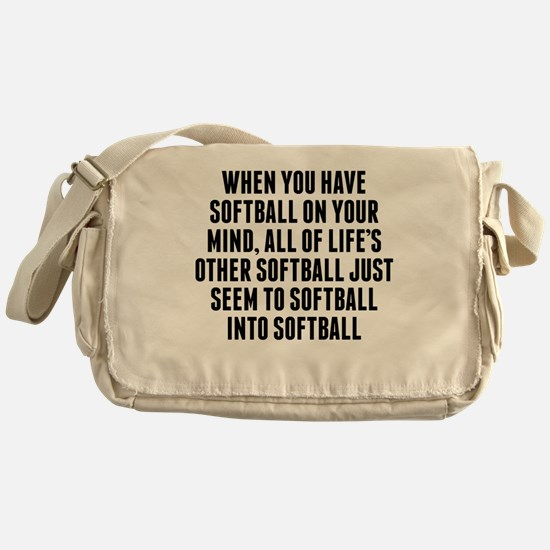 Softball On Your Mind Messenger Bag