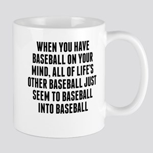 Baseball On Your Mind Mugs