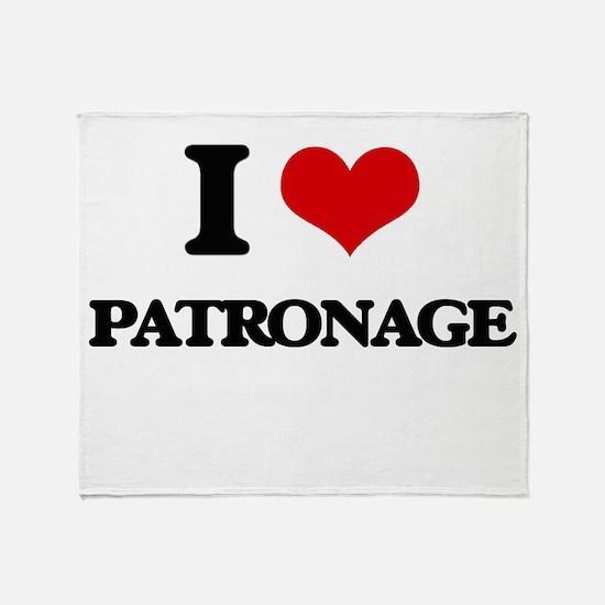 I Love Patronage Throw Blanket