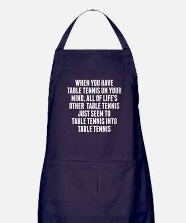 Table Tennis On Your Mind Apron (dark)