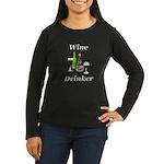 Wine Drinker Women's Long Sleeve Dark T-Shirt