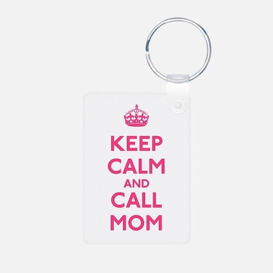 Keep Calm and Call Mom Keychains