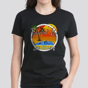 Pickleball Life Live the Life Women's Dark T-Shirt