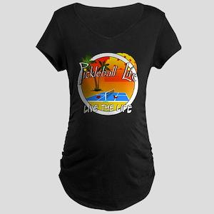 Pickleball Life Live the Li Maternity Dark T-Shirt