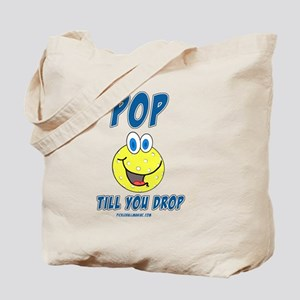 Pickleball Pop Till You Drop Tote Bag