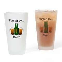 Fueled by Beer Drinking Glass