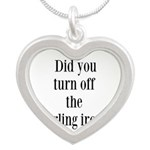 Did you turn off the curling iron? Necklaces