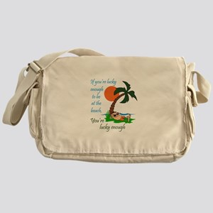 LUCKY TO BE AT BEACH Messenger Bag