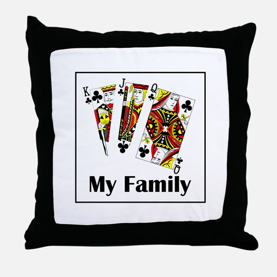 My Family Throw Pillow