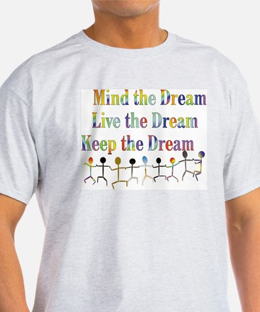 KeepDream10x8 T-Shirt