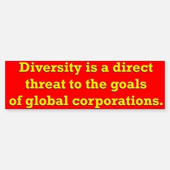 Diversity is a threat Bumper Bumper Bumper Sticker