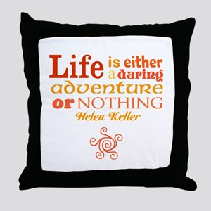 Daring Life Throw Pillow