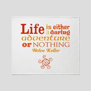 Daring Life Throw Blanket