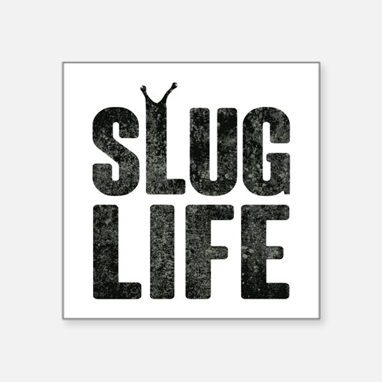 Slug Life Thug Life Sticker