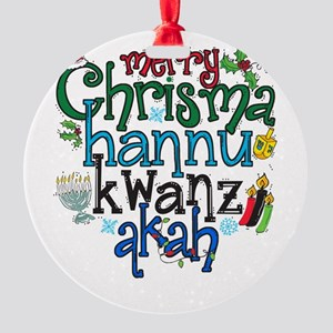 Merry Chrismahannukwanzakah Ornament