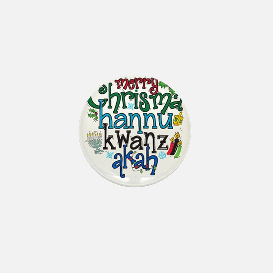 Merry Chrismahannukwanzakah Mini Button