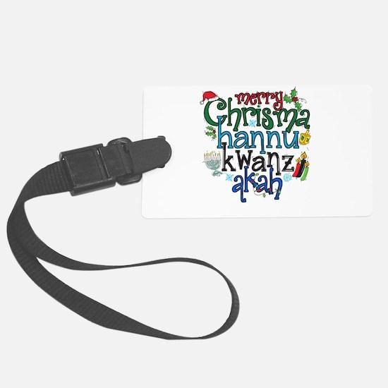 Merry Chrismahannukwanzakah Luggage Tag