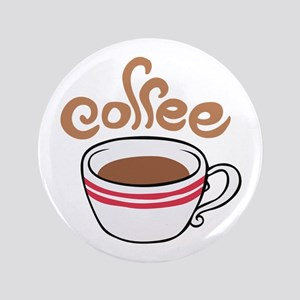 "HOT COFFEE 3.5"" Button"