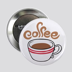 """HOT COFFEE 2.25"""" Button"""