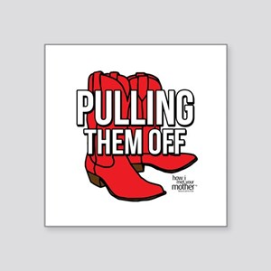 """HIMYM Red Boots Square Sticker 3"""" x 3"""""""