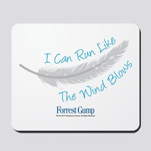 I Can Run Like The Wind Blows Mousepad