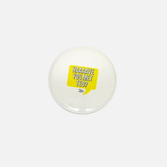 HIMYM Have You Met Ted Mini Button