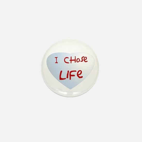 I chose life Mini Button