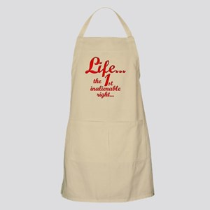 Life...the 1st inalienable right... Light Apron
