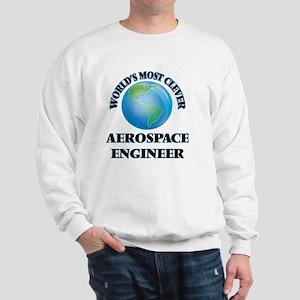 World's Most Clever Aerospace Engineer Sweatshirt