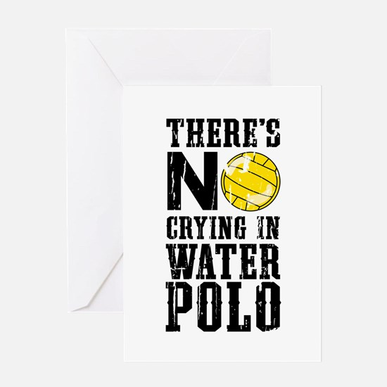 No Crying in Water Polo Greeting Cards