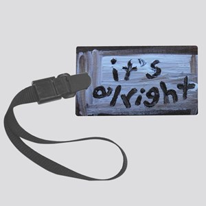 it's alright Large Luggage Tag