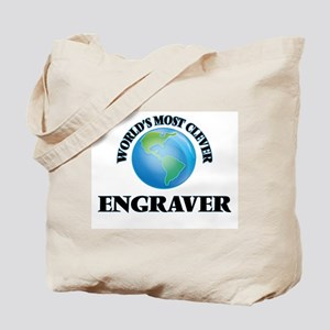 World's Most Clever Engraver Tote Bag