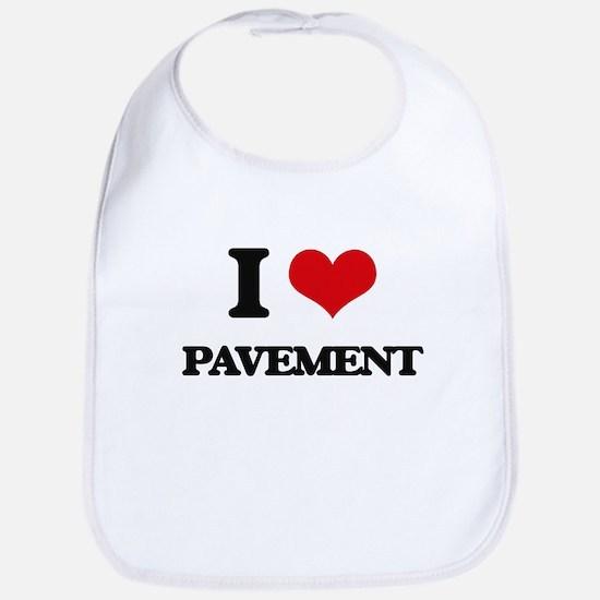 I Love Pavement Bib