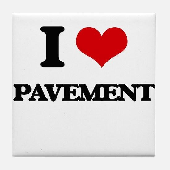 I Love Pavement Tile Coaster