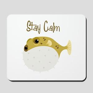 Stay Calm Mousepad